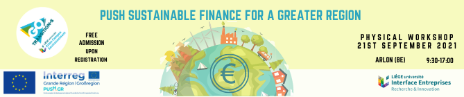 """Workshop: """"Push Sustainable Finance for a Greater Region"""""""